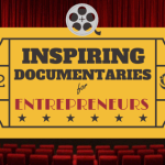 12 Inspiring Documentaries for Entrepreneurs & Startups