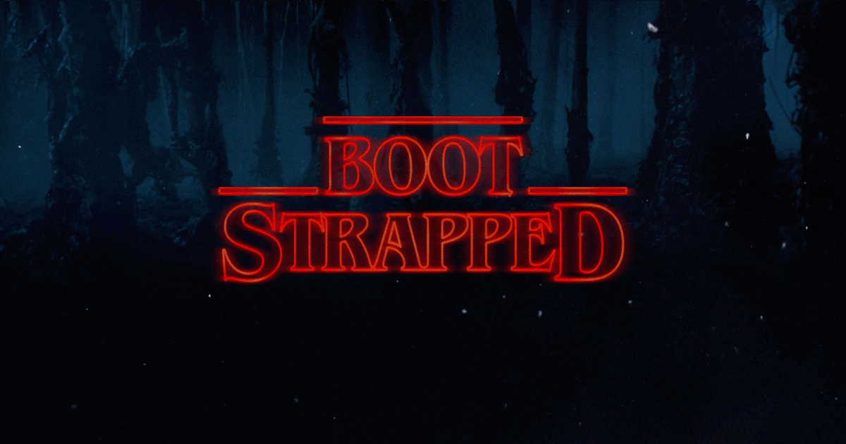boot-strapped