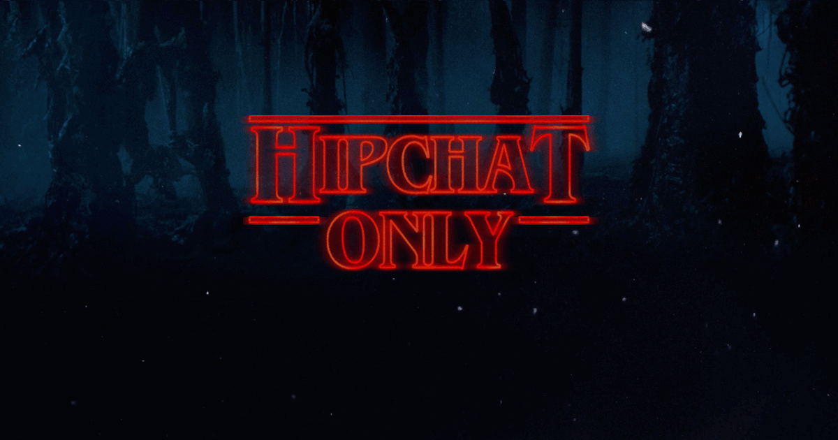 hipchat-only