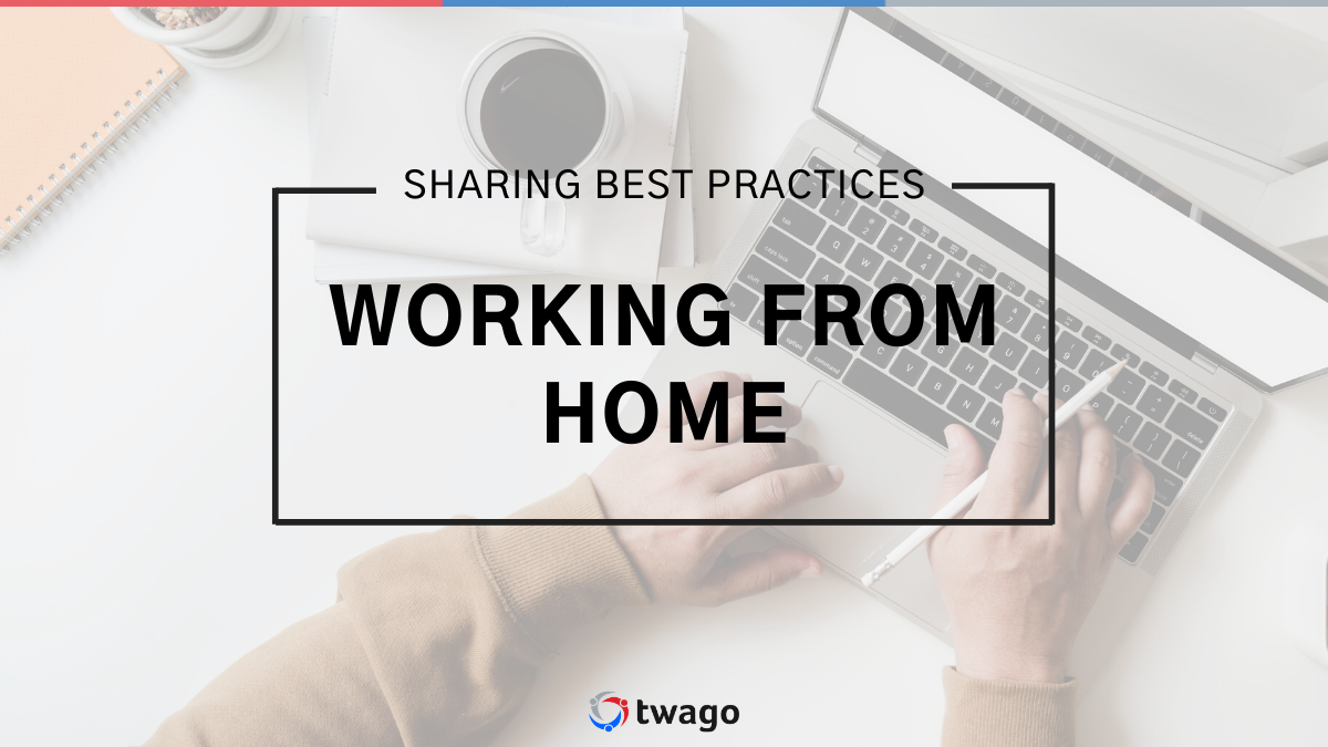 How to work efficently from home – Sharing best practices